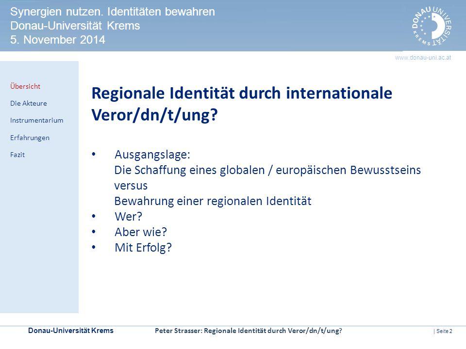 Donau-Universität Krems | Seite 2 www.donau-uni.ac.at HERITAGE IMPACT ASSESSMENT Kontrollmechanismen zur Prüfung der Welterbeverträglichkeit in UNESCO-Welterbestätten Regionale Identität durch internationale Veror/dn/t/ung.