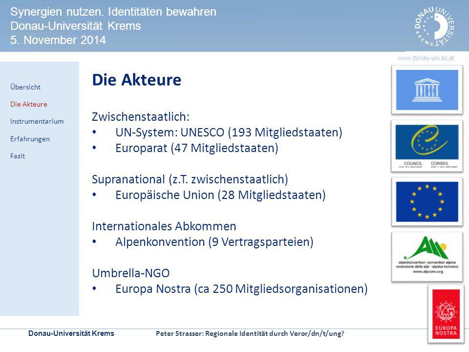 Donau-Universität Krems | Seite 6 www.donau-uni.ac.at HERITAGE IMPACT ASSESSMENT Kontrollmechanismen zur Prüfung der Welterbeverträglichkeit in UNESCO-Welterbestätten Die Akteure UNESCO (193 Mitgliedstaaten) Europarat (47 Mitgliedstaaten) Europäische Union (28 Mitgliedstaaten) Alpenkonvention (9 Vertragsparteien) Synergien nutzen.