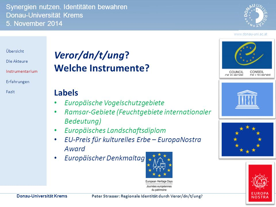 Donau-Universität Krems | Seite 9 www.donau-uni.ac.at HERITAGE IMPACT ASSESSMENT Kontrollmechanismen zur Prüfung der Welterbeverträglichkeit in UNESCO-Welterbestätten Veror/dn/t/ung.