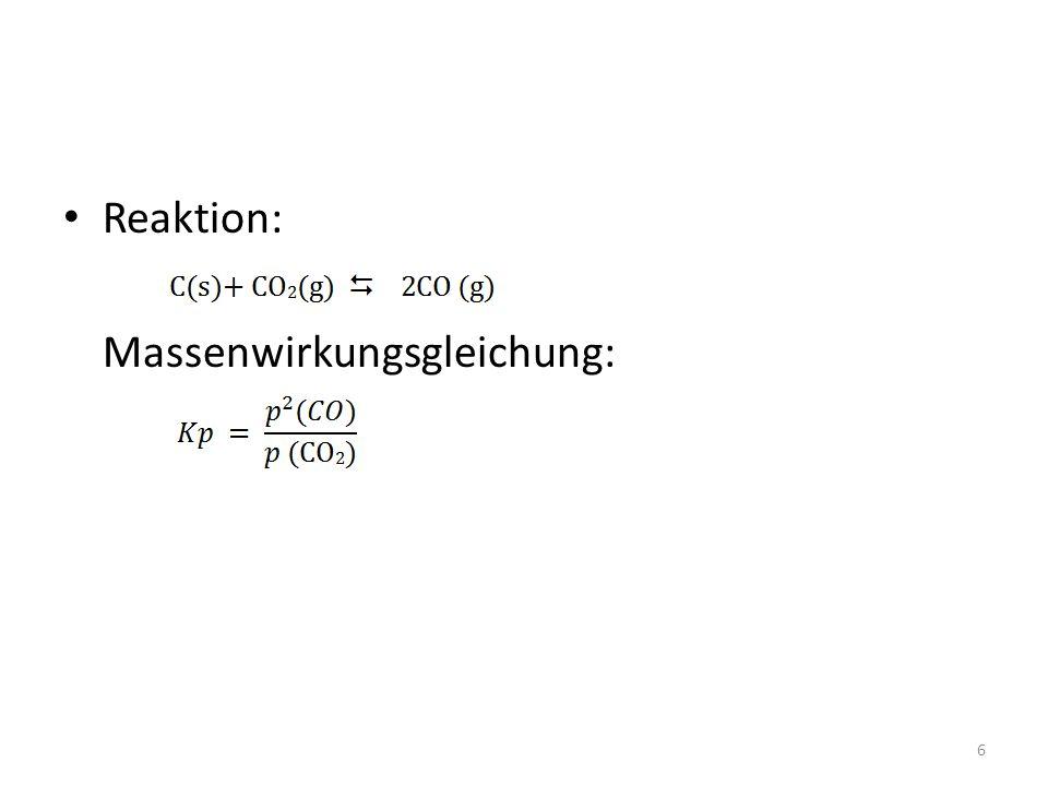 Reaktion: Massenwirkungsgleichung: 6
