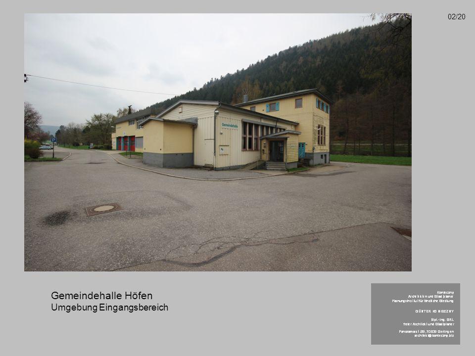 Gemeindehalle Höfen Umgebung Eingangsbereich 02/20