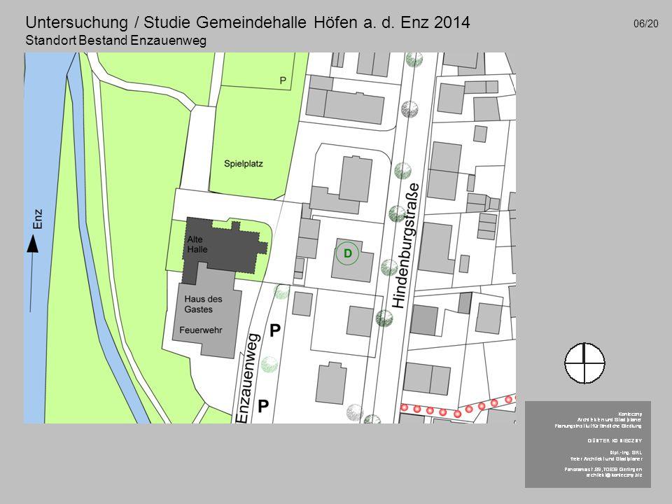 Untersuchung / Studie Gemeindehalle Höfen a. d. Enz 2014 Standort Bestand Enzauenweg 06/20