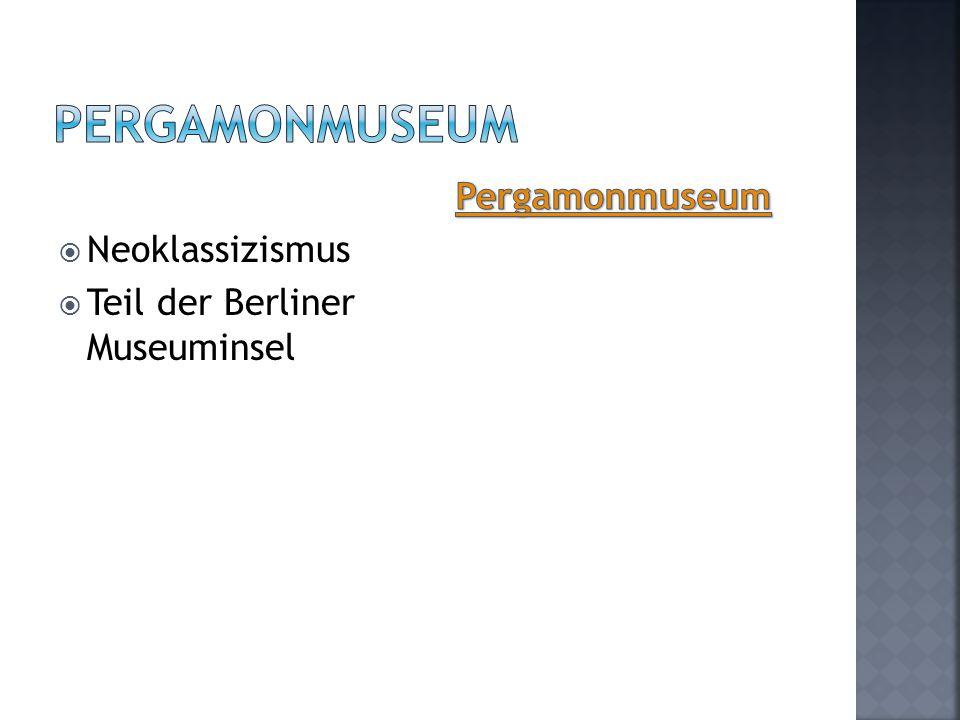  Neoklassizismus  Teil der Berliner Museuminsel