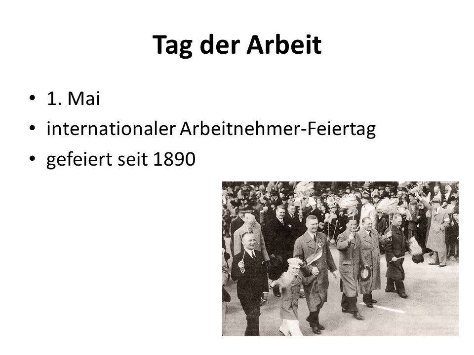 Tag der Arbeit 1. Mai internationaler Arbeitnehmer-Feiertag gefeiert seit 1890
