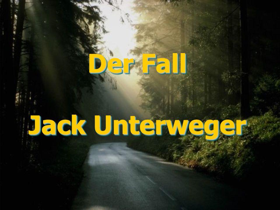 Der Fall Jack Unterweger Der Fall Jack Unterweger