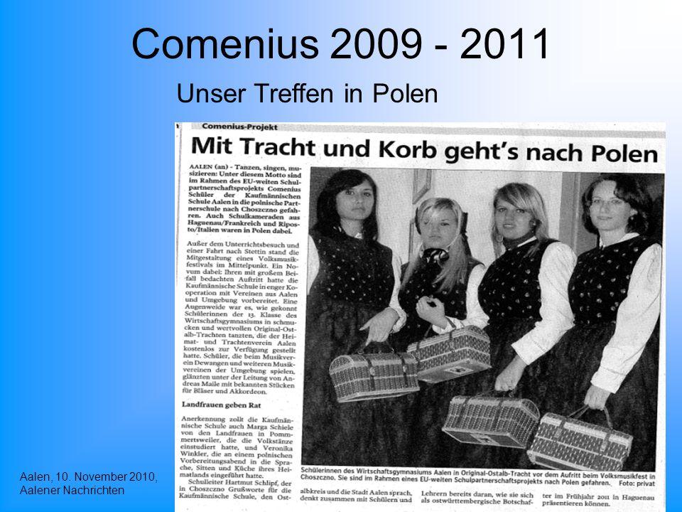 Comenius 2009 - 2011 Aalen, 10. November 2010, Aalener Nachrichten Unser Treffen in Polen