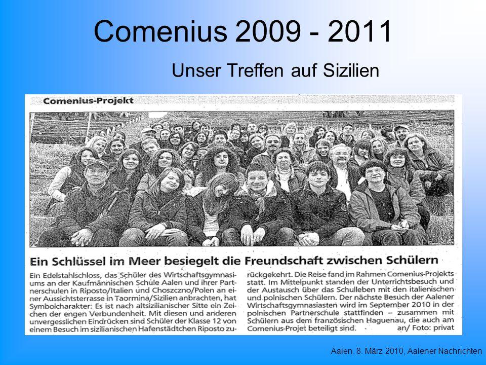 Comenius 2009 - 2011 Unser Treffen auf Sizilien Aalen, 8. März 2010, Aalener Nachrichten