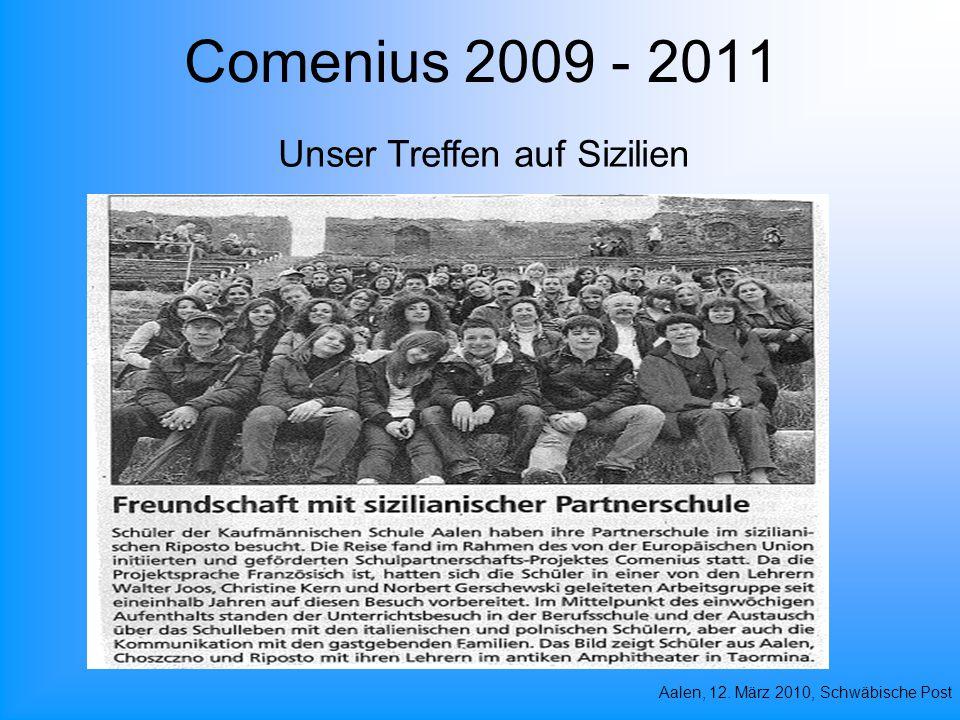 Comenius 2009 - 2011 Unser Treffen auf Sizilien Aalen, 12. März 2010, Schwäbische Post