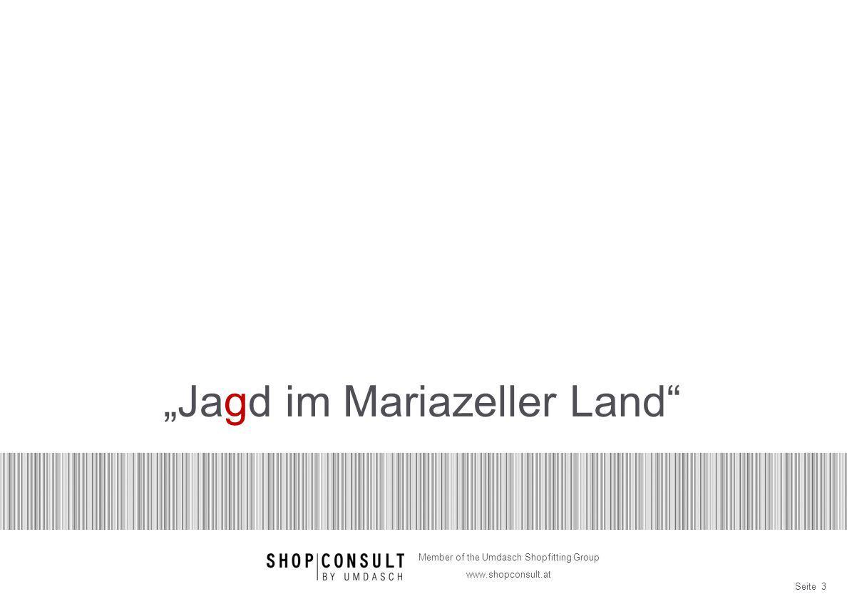 Seite 14 Member of the Umdasch Shopfitting Group www.shopconsult.at Designidee Wandpräsentation Kruppjäger Vitrinen