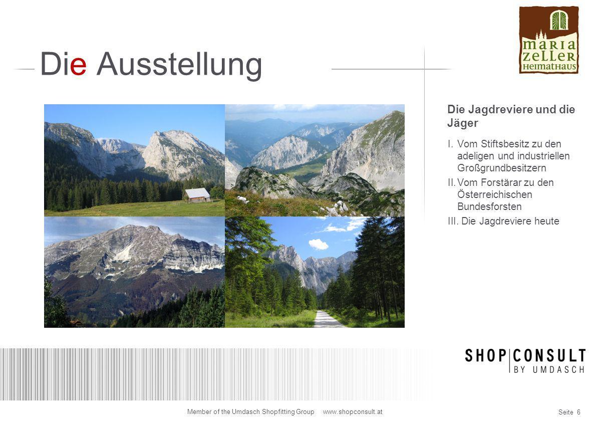Seite 17 Member of the Umdasch Shopfitting Group www.shopconsult.at Designidee Wandpräsentation Meranjäger Vitrinen