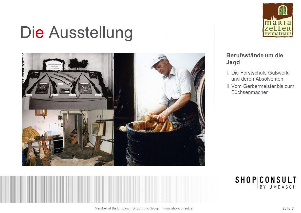 Seite 18 Member of the Umdasch Shopfitting Group www.shopconsult.at Designidee Wandpräsentation Meranjäger Vitrinen