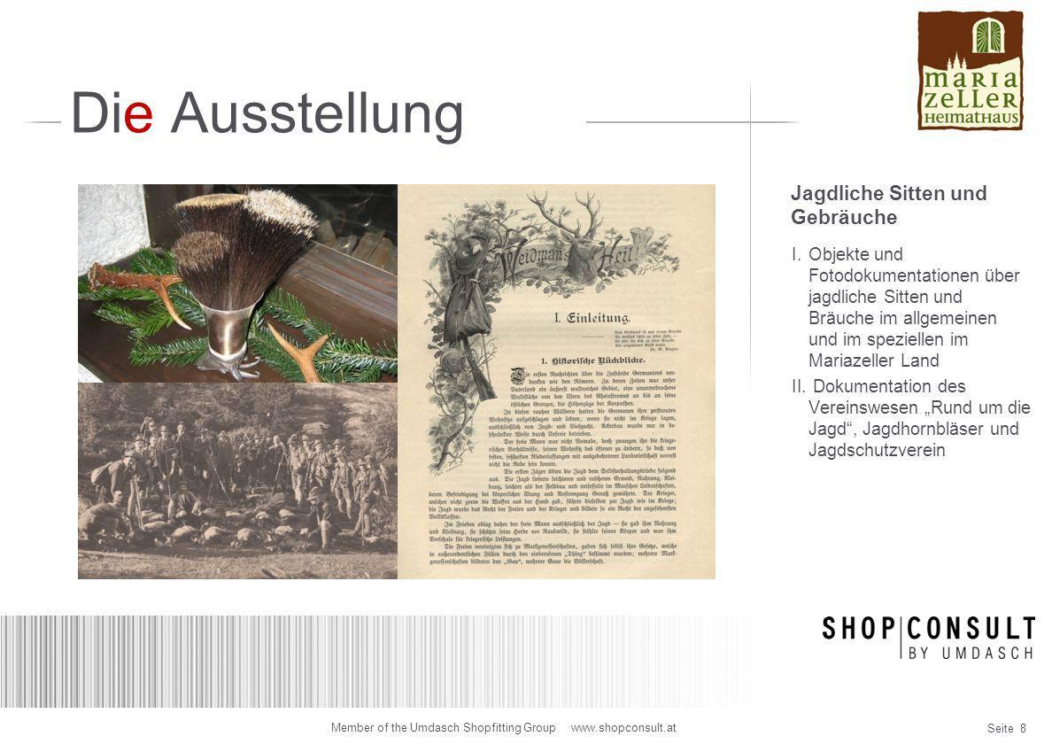 Seite 29 Member of the Umdasch Shopfitting Group www.shopconsult.at Spitzboden 3D-Visualsierung Jagd & Fauna mit Beamer und Leinwand