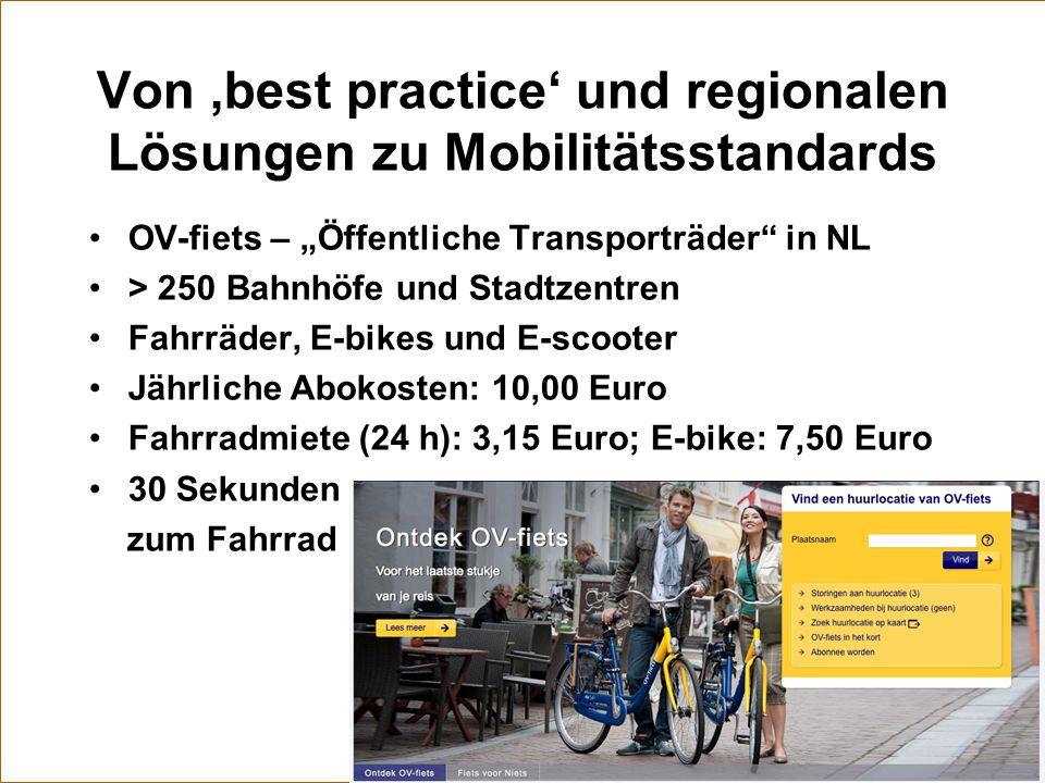 """Von 'best practice' und regionalen Lösungen zu Mobilitätsstandards OV-fiets – """"Öffentliche Transporträder"""" in NL > 250 Bahnhöfe und Stadtzentren Fahrr"""