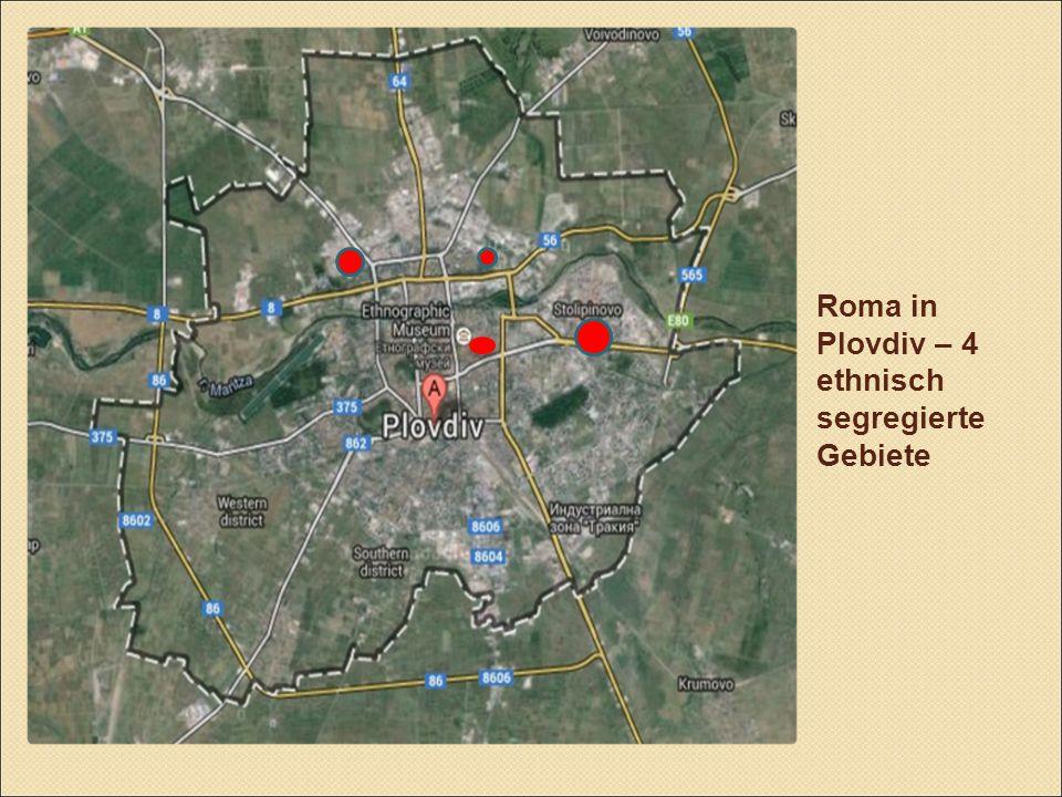 Roma in Plovdiv – 4 ethnisch segregierte Gebiete