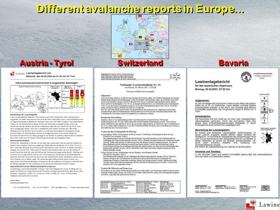 Different avalanche reports in Europe... Austria - Tyrol Switzerland Bavaria
