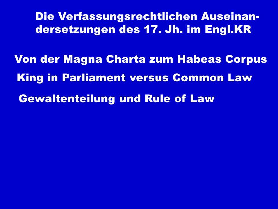 Die Verfassungsrechtlichen Auseinan- dersetzungen des 17.