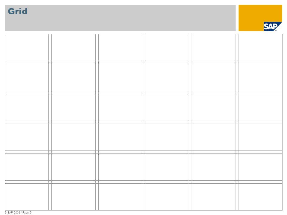 © SAP 2008 / Page 6 Grid