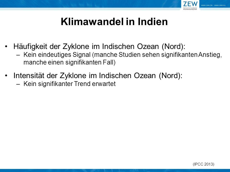 Klimawandel in Indien Häufigkeit der Zyklone im Indischen Ozean (Nord): –Kein eindeutiges Signal (manche Studien sehen signifikanten Anstieg, manche e