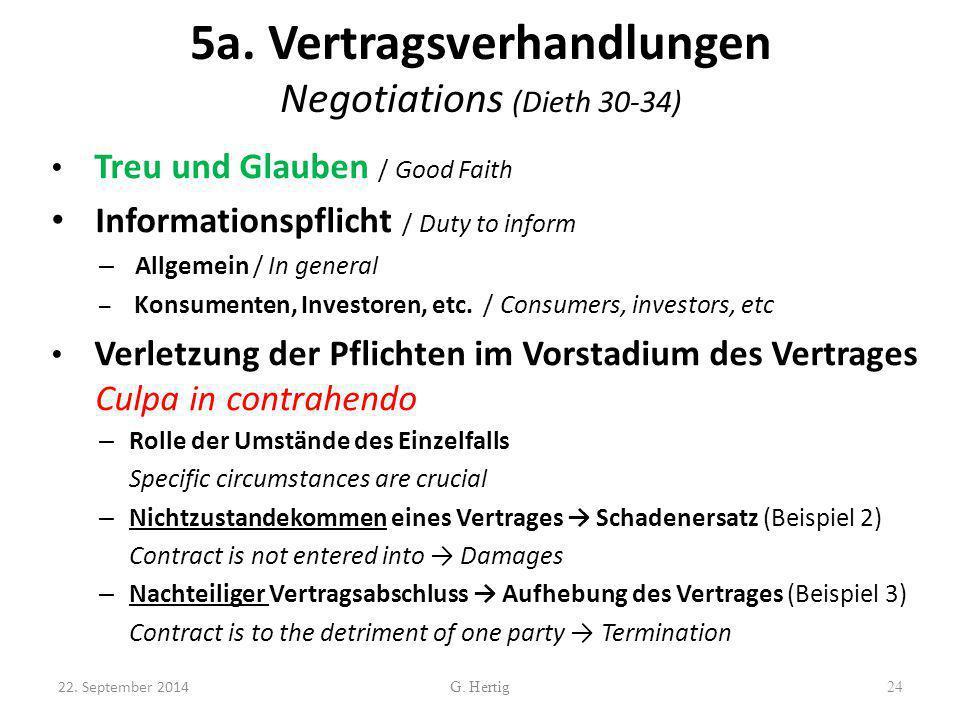 5a. Vertragsverhandlungen Negotiations (Dieth 30-34) Treu und Glauben / Good Faith Informationspflicht / Duty to inform – Allgemein / In general – Kon