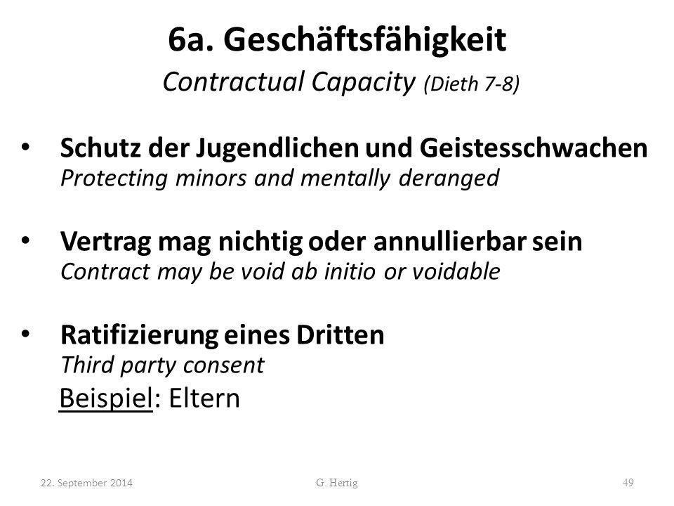 6a. Geschäftsfähigkeit Contractual Capacity (Dieth 7-8) Schutz der Jugendlichen und Geistesschwachen Protecting minors and mentally deranged Vertrag m