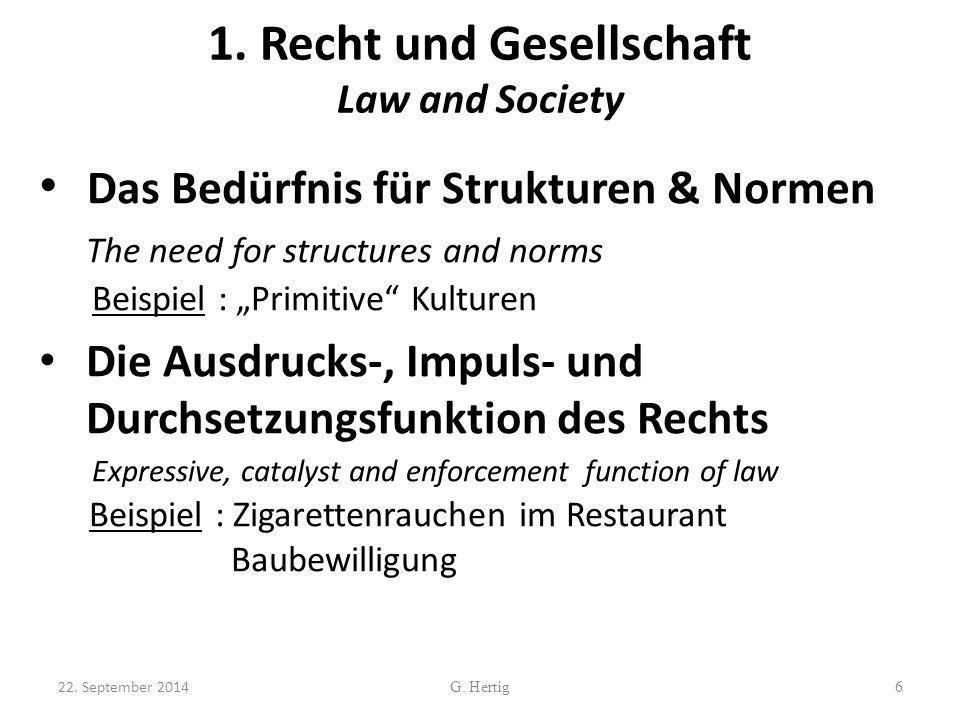 """1. Recht und Gesellschaft Law and Society Das Bedürfnis für Strukturen & Normen The need for structures and norms Beispiel : """"Primitive"""" Kulturen Die"""