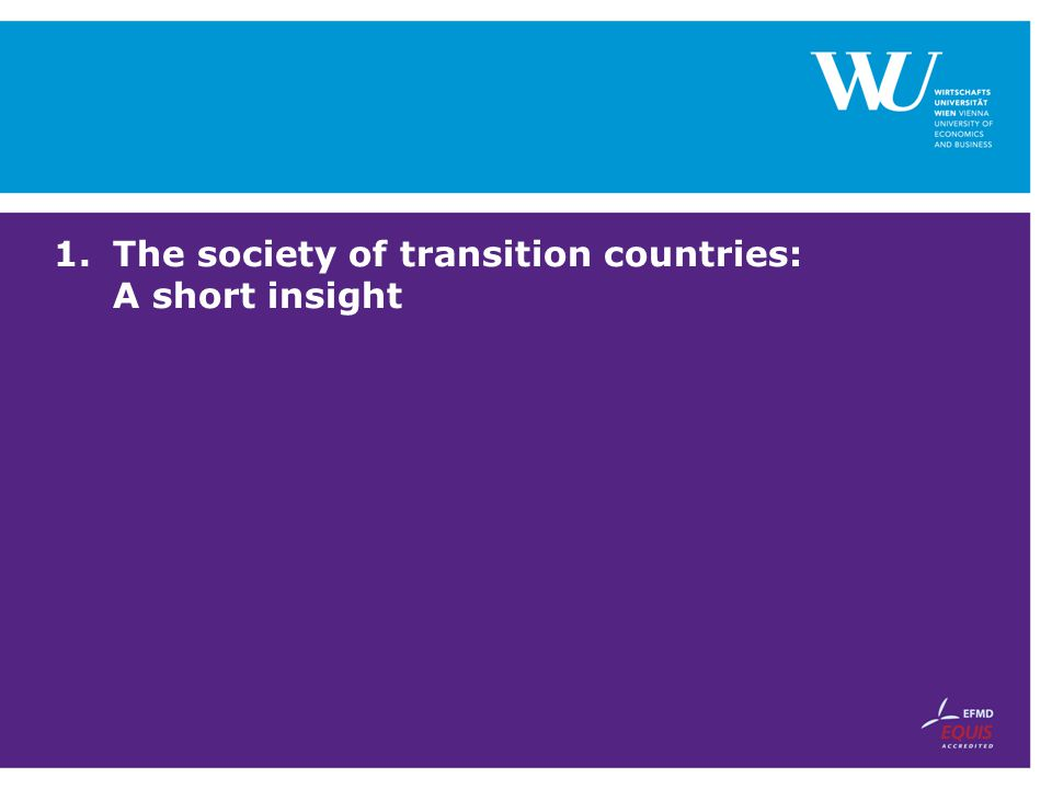 1.The society of transition countries: A short insight