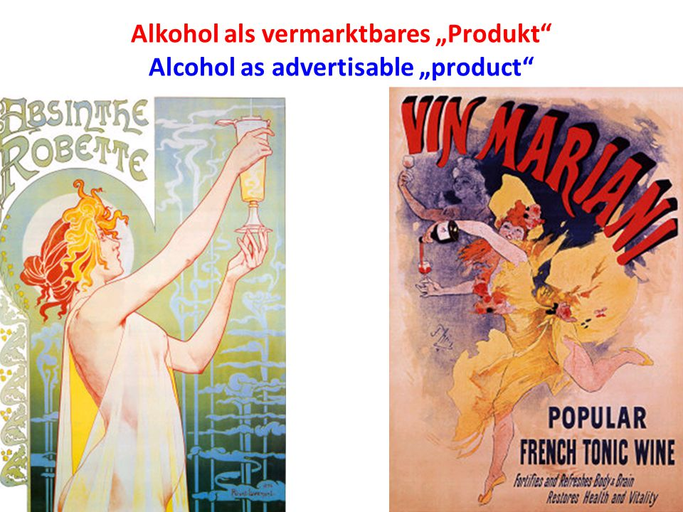 "Alkohol als vermarktbares ""Produkt Alcohol as advertisable ""product"