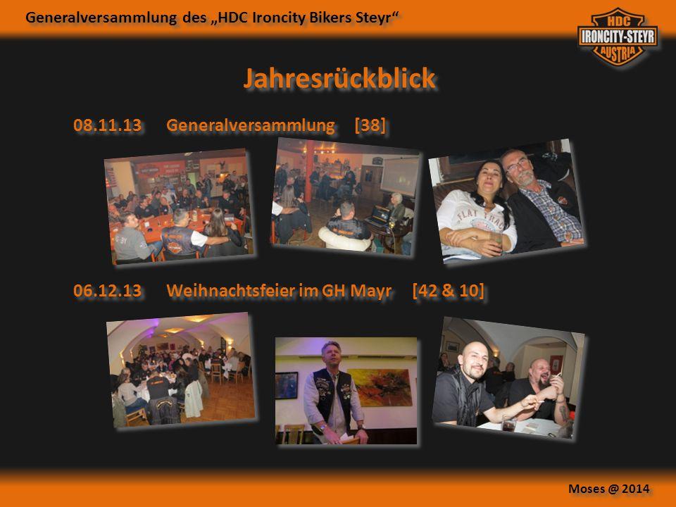 """Generalversammlung des """"HDC Ironcity Bikers Steyr"""" Moses @ 2014 Jahresrückblick 08.11.13 Generalversammlung [38] 06.12.13 Weihnachtsfeier im GH Mayr ["""