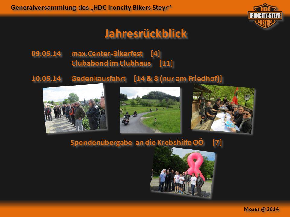 """Generalversammlung des """"HDC Ironcity Bikers Steyr"""" Moses @ 2014 Jahresrückblick 10.05.14Gedenkausfahrt [14 & 8 (nur am Friedhof)] 09.05.14max.Center-B"""