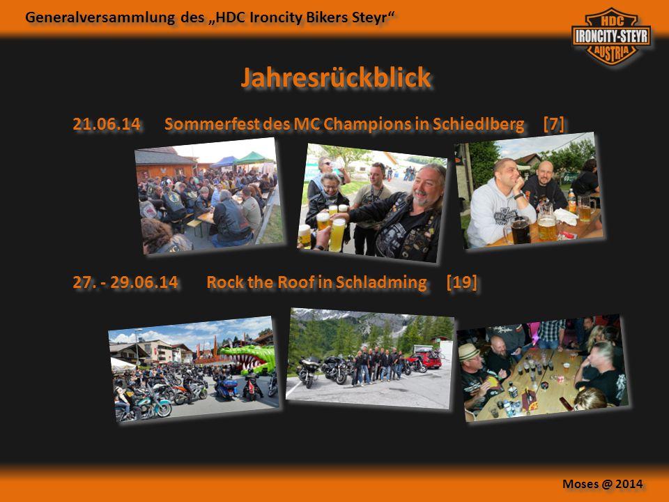 """Generalversammlung des """"HDC Ironcity Bikers Steyr"""" Moses @ 2014 Jahresrückblick 21.06.14Sommerfest des MC Champions in Schiedlberg [7] 27. - 29.06.14R"""