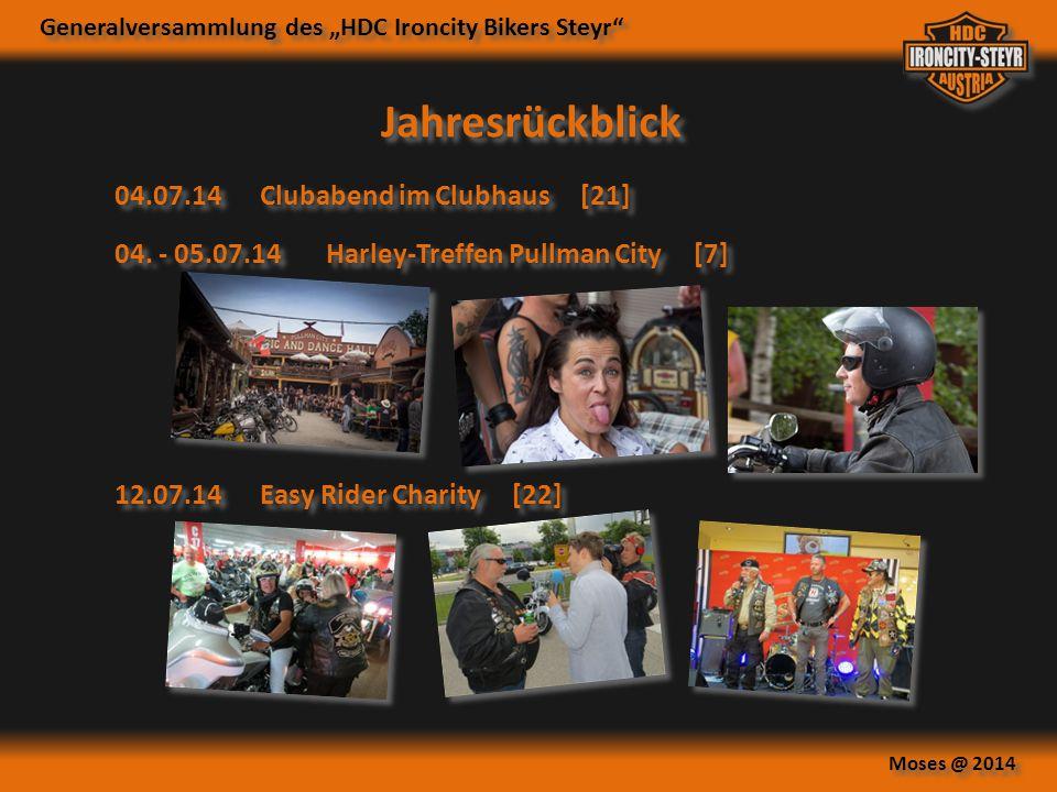"""Generalversammlung des """"HDC Ironcity Bikers Steyr"""" Moses @ 2014 Jahresrückblick 04. - 05.07.14Harley-Treffen Pullman City [7] 04.07.14Clubabend im Clu"""