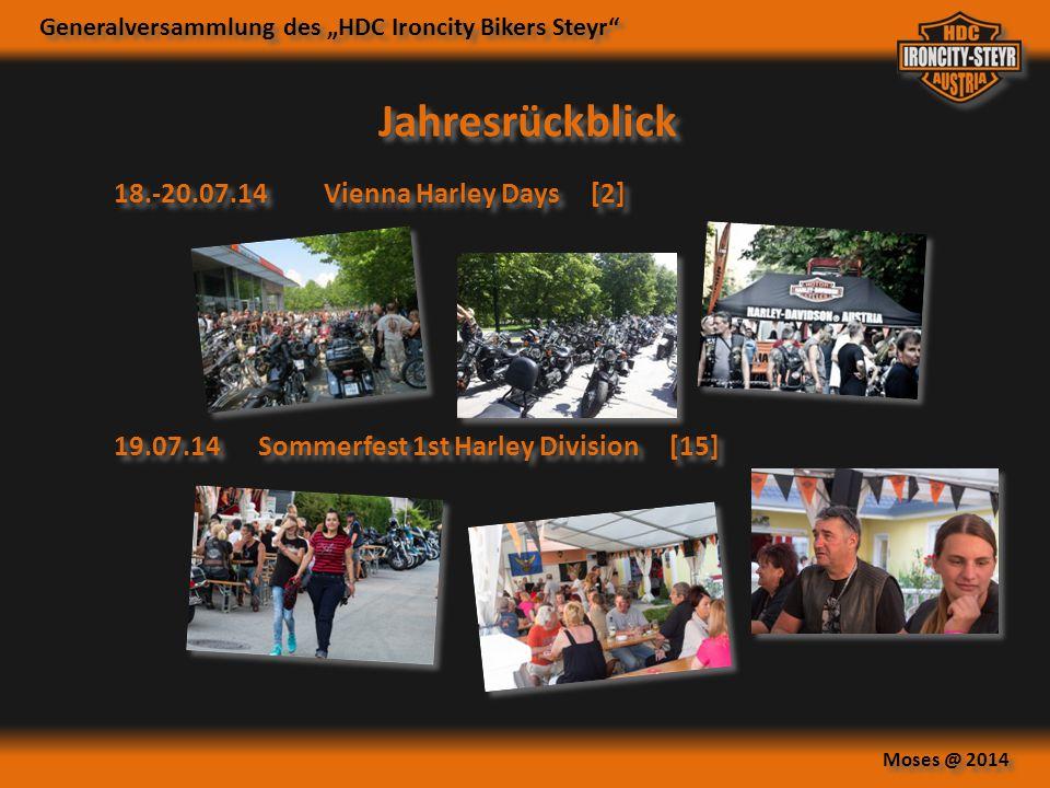 """Generalversammlung des """"HDC Ironcity Bikers Steyr"""" Moses @ 2014 Jahresrückblick 18.-20.07.14Vienna Harley Days [2] 19.07.14Sommerfest 1st Harley Divis"""