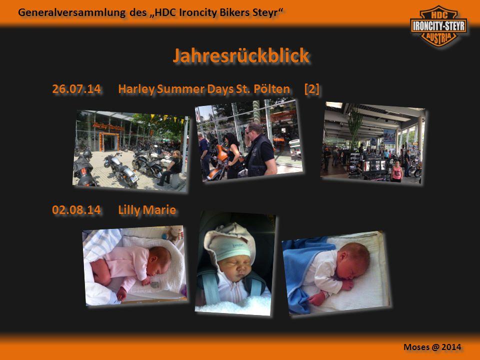 """Generalversammlung des """"HDC Ironcity Bikers Steyr"""" Moses @ 2014 Jahresrückblick 26.07.14Harley Summer Days St. Pölten [2] 02.08.14Lilly Marie"""