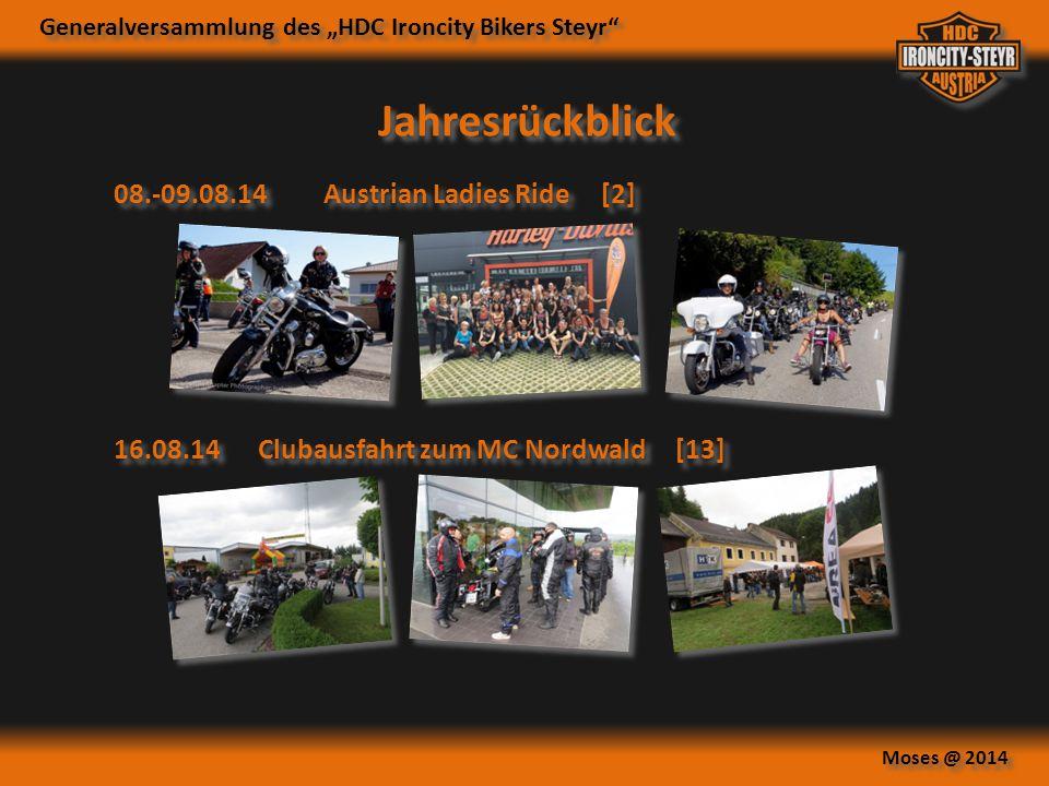 """Generalversammlung des """"HDC Ironcity Bikers Steyr"""" Moses @ 2014 Jahresrückblick 16.08.14Clubausfahrt zum MC Nordwald [13] 08.-09.08.14Austrian Ladies"""