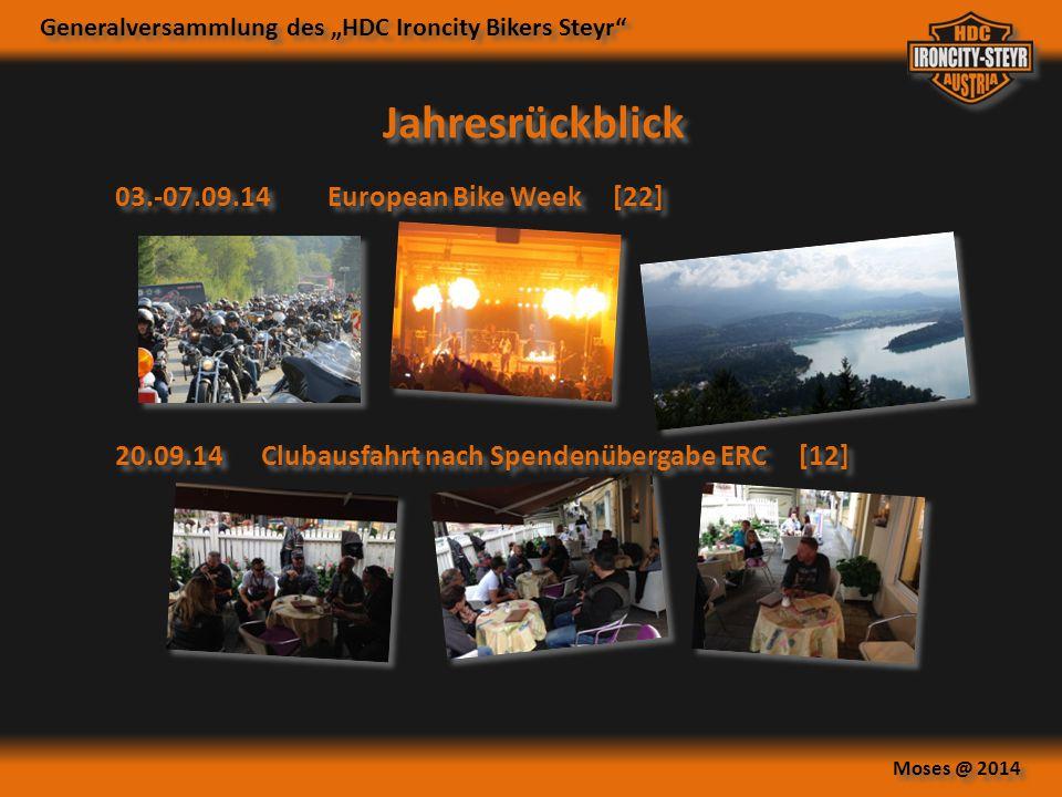 """Generalversammlung des """"HDC Ironcity Bikers Steyr"""" Moses @ 2014 03.-07.09.14European Bike Week [22] Jahresrückblick 20.09.14Clubausfahrt nach Spendenü"""