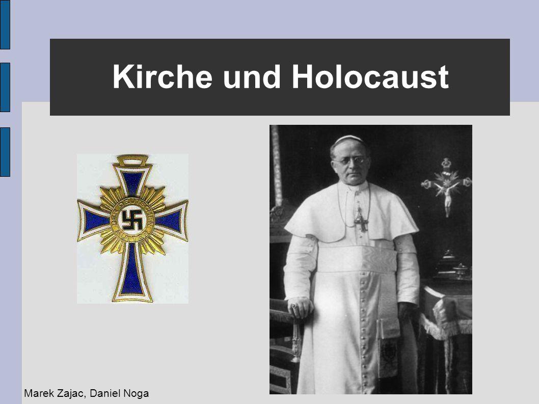 Kirche und Holocaust Marek Zajac, Daniel Noga