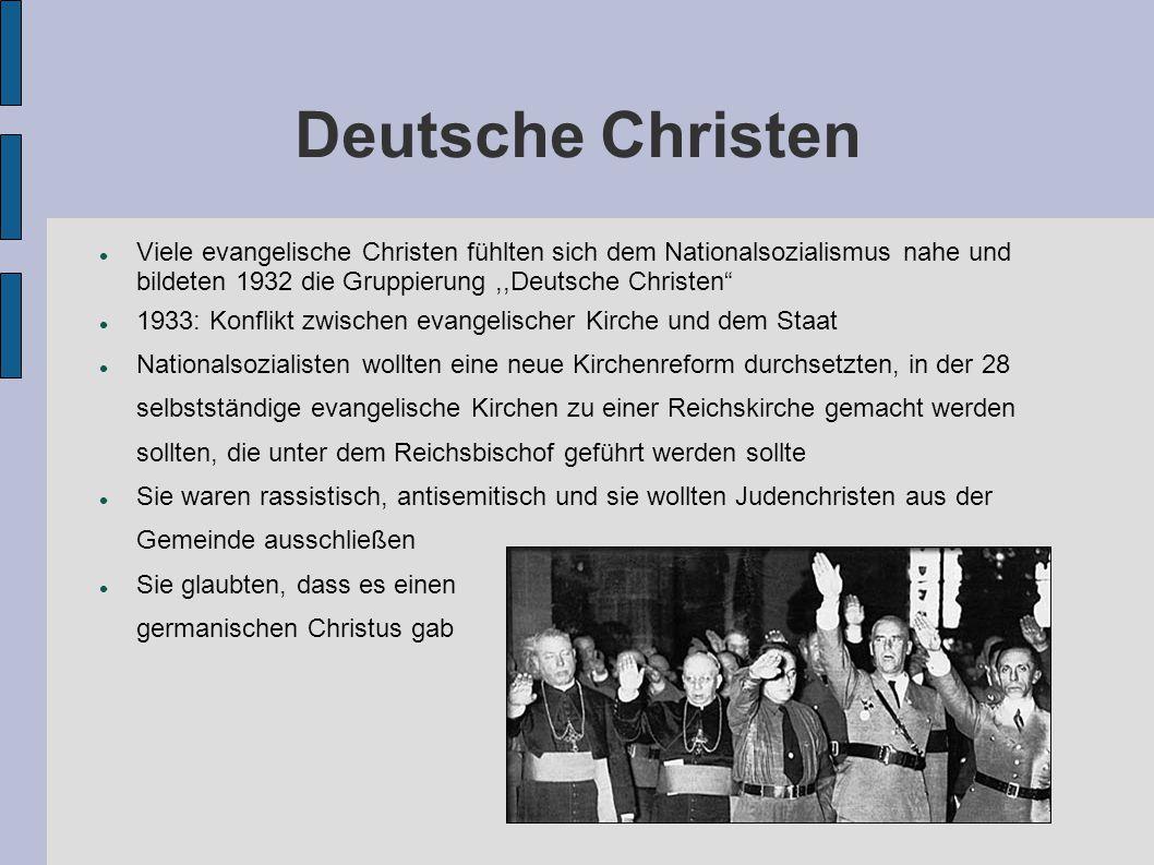 """Deutsche Christen Viele evangelische Christen fühlten sich dem Nationalsozialismus nahe und bildeten 1932 die Gruppierung,,Deutsche Christen"""" 1933: Ko"""