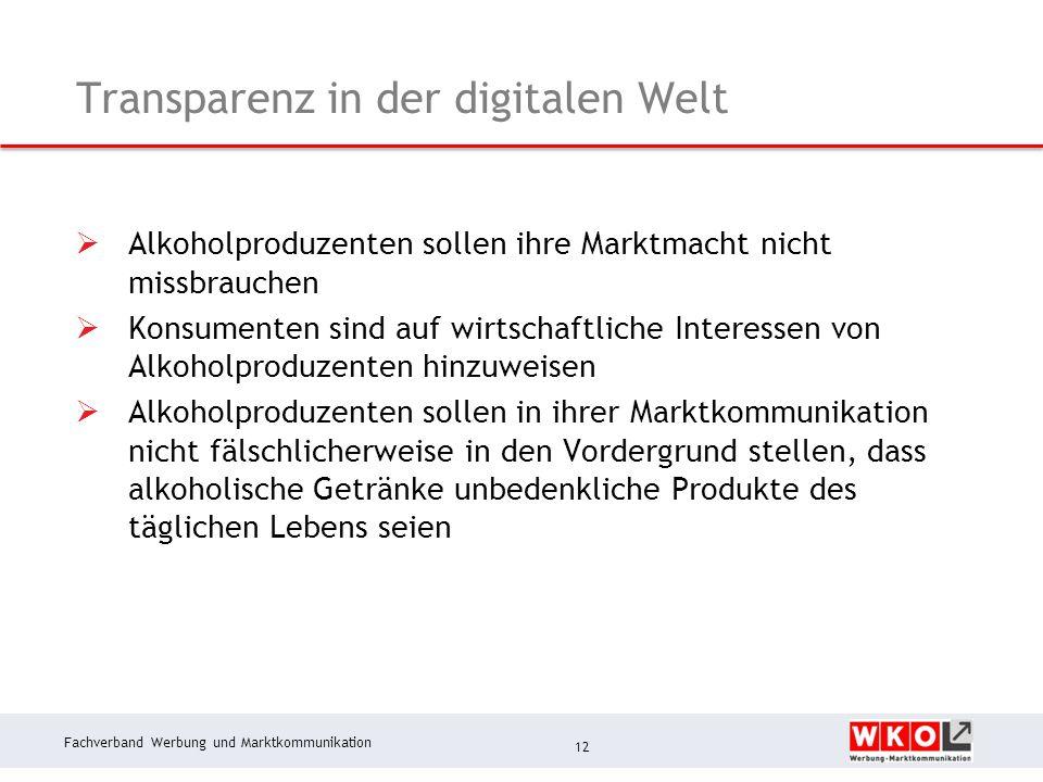 Fachverband Werbung und Marktkommunikation Transparenz in der digitalen Welt  Alkoholproduzenten sollen ihre Marktmacht nicht missbrauchen  Konsumen