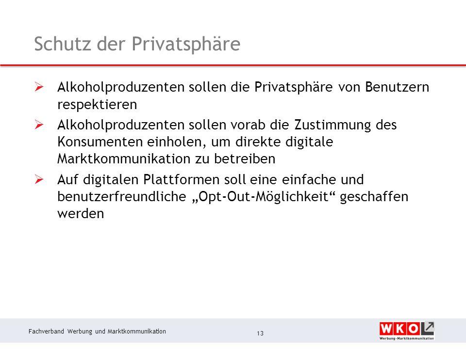 Fachverband Werbung und Marktkommunikation Schutz der Privatsphäre  Alkoholproduzenten sollen die Privatsphäre von Benutzern respektieren  Alkoholpr