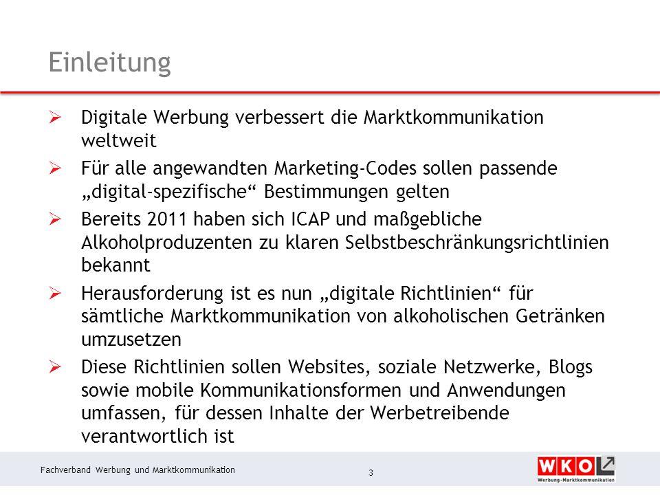 Fachverband Werbung und Marktkommunikation Einleitung  Digitale Werbung verbessert die Marktkommunikation weltweit  Für alle angewandten Marketing-C