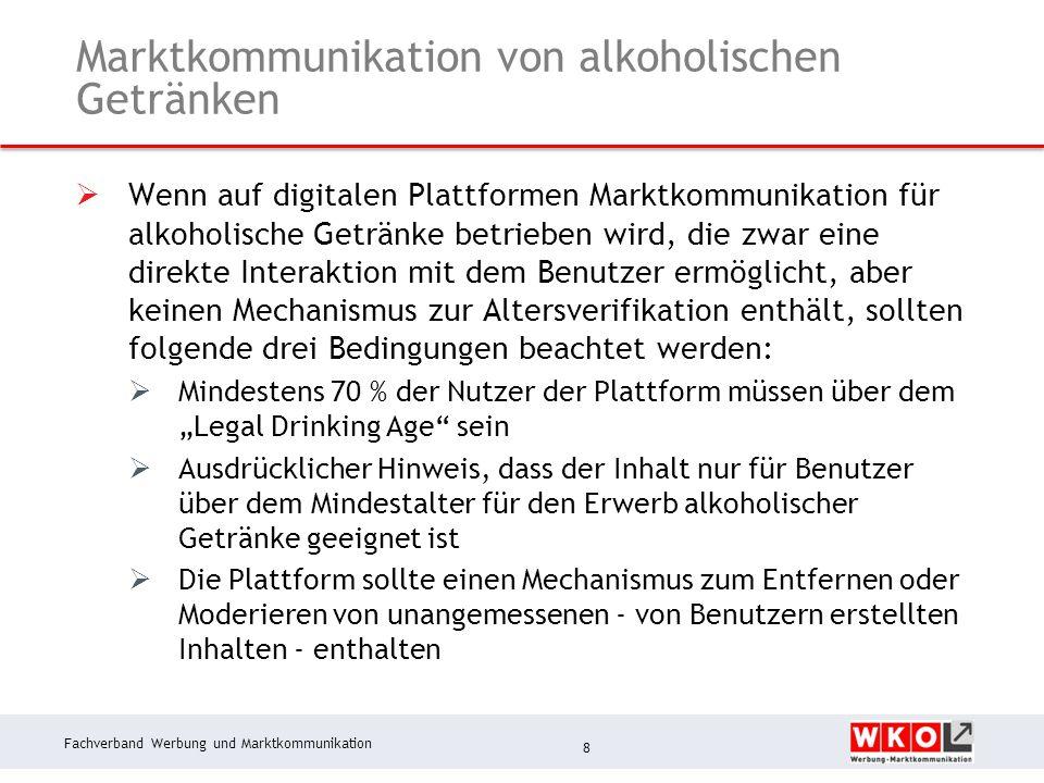 Fachverband Werbung und Marktkommunikation Marktkommunikation von alkoholischen Getränken  Wenn auf digitalen Plattformen Marktkommunikation für alko