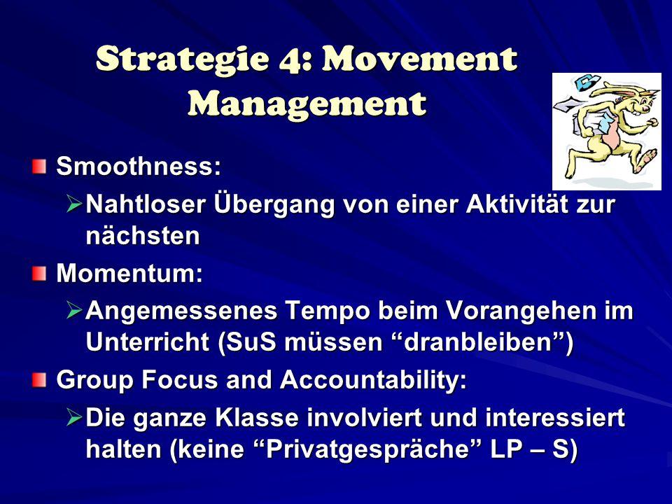 Beim Classroom Management V E R M E I D E N : Dangling: schlenkern, hängen  LP verlässt das eigentliche Thema und bringt plötzlich neue Dinge ohne Bezug zum Kernthema ins Spiel.
