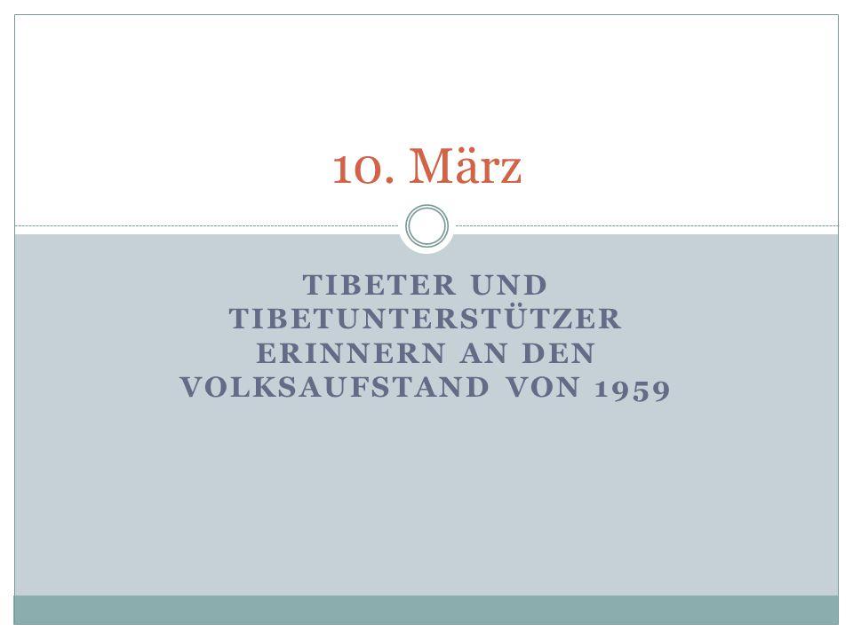 TIBETER UND TIBETUNTERSTÜTZER ERINNERN AN DEN VOLKSAUFSTAND VON 1959 10. März