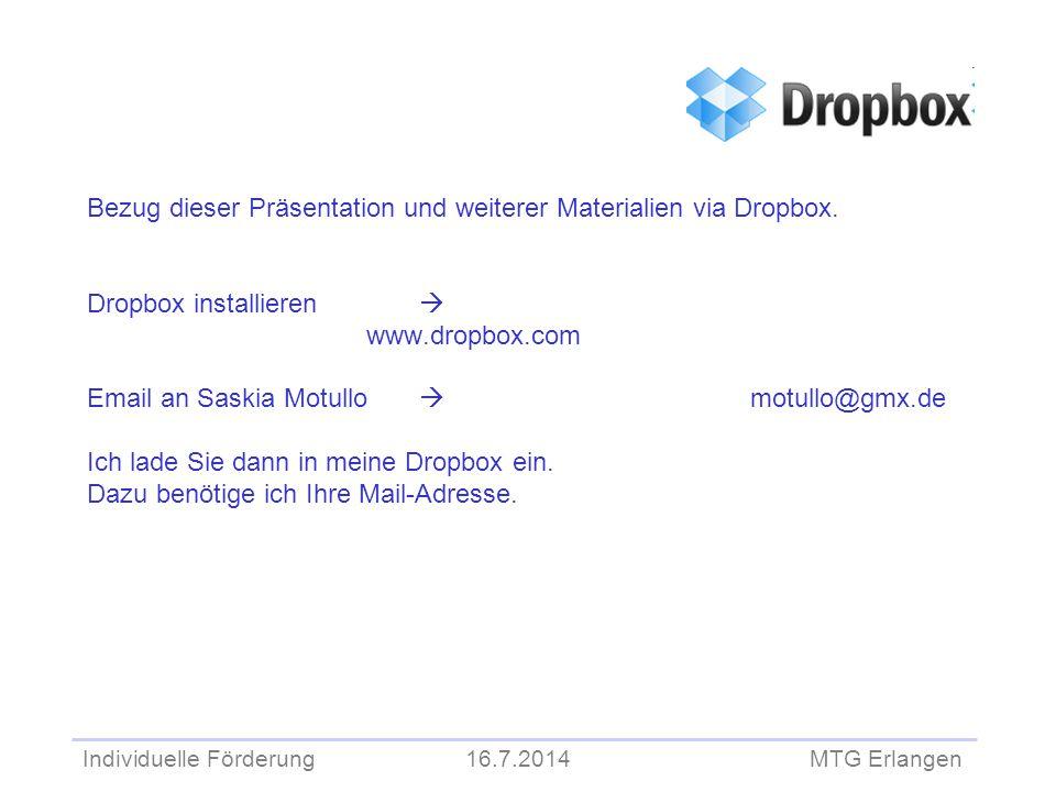 Individuelle Förderung 16.7.2014 MTG Erlangen Einsatzort  Vor allem für Übungs- und Wiederholungsphasen Was ist frei.