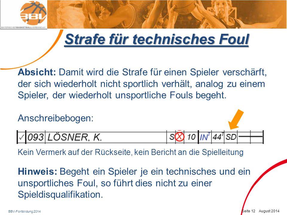 BBV-Fortbildung 2014 Seite 13 August 2014 Sonstige Änderungen Bei einem Einwurf an der Endlinie im Vorfeld pfeift der aktive Schiedsrichter, bevor er den Ball dem Einwerfer zur Verfügung stellt.