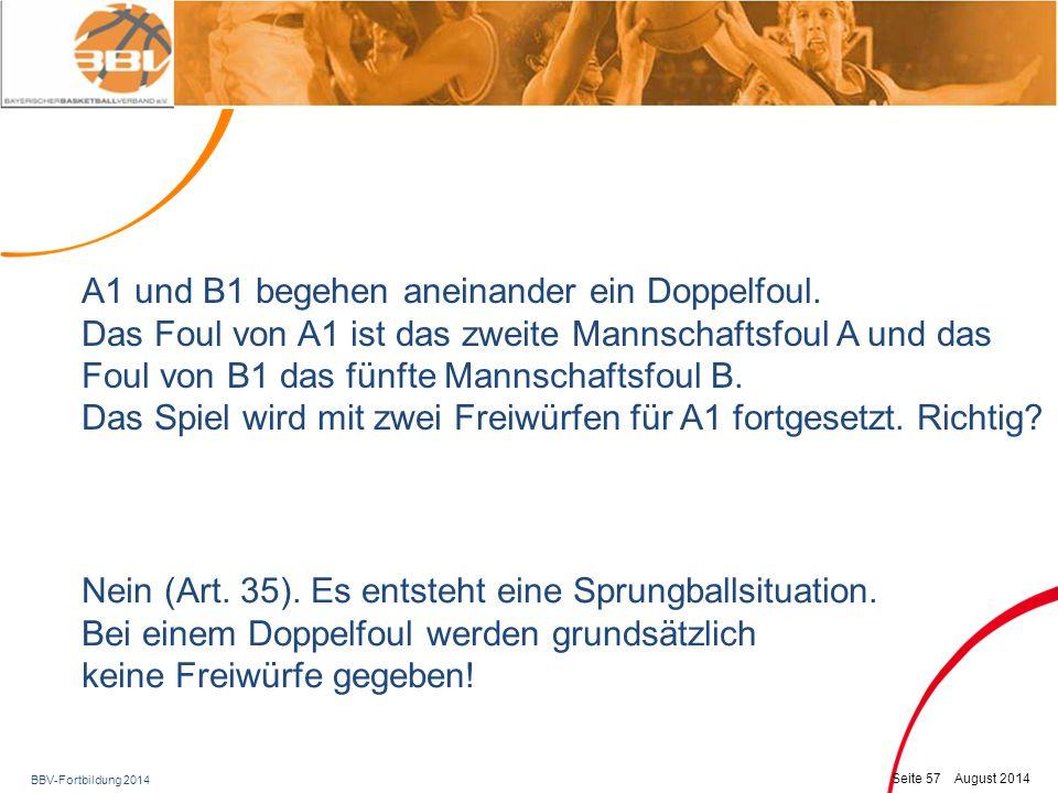 """BBV-Fortbildung 2014 Seite 58 August 2014 Nein (KRHB): Die wird mit einem """"SD in der nächsten Foulspalte vermerkt."""