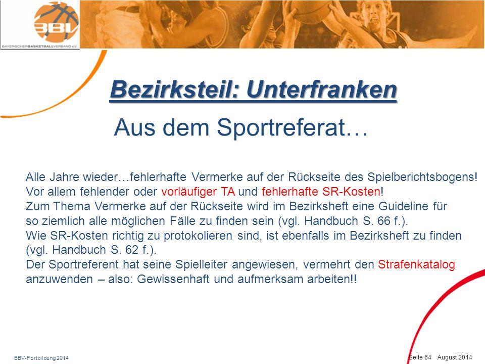 BBV-Fortbildung 2014 Seite 65 August 2014 Bezirksteil: Unterfranken Abrechnungen Handbuch S.