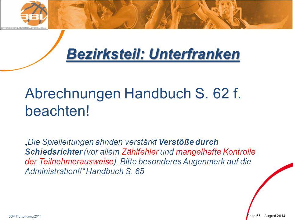 BBV-Fortbildung 2014 Seite 66 August 2014 Bezirksteil: Unterfranken Vorlagen für Vermerke auf der Rückseite des Spielbogens Handbuch, S.