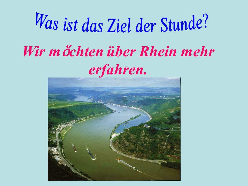 Am Rhein, zwischen den St ἅ dten Bingen und Koblenz steht ein Felsen.