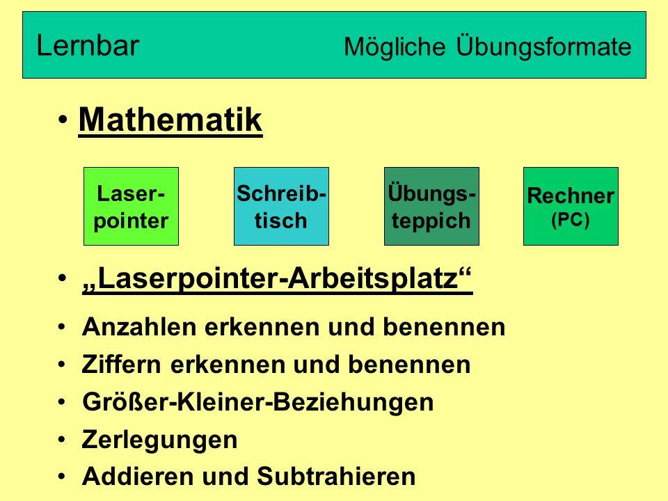 """""""Laserpointer-Arbeitsplatz"""" Anzahlen erkennen und benennen Ziffern erkennen und benennen Größer-Kleiner-Beziehungen Zerlegungen Addieren und Subtrahie"""